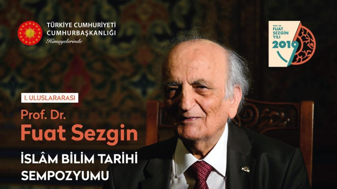 Prof.-Dr.-Fuat-Sezgin-İslam-Bilim-Tarihi-Sempozyumu-İstanbul-Üniversitesi'nde-Gerçekleştirilecek