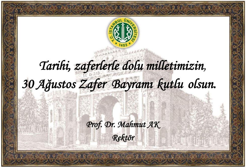 Rektör Prof. Dr. Mahmut AK'ın 30 Ağustos Zafer Bayramı Mesajı