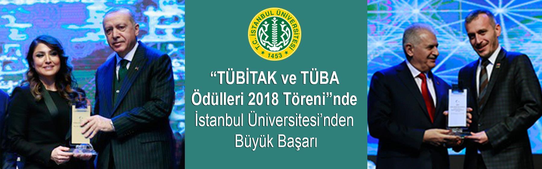 """""""TÜBİTAK-ve-TÜBA-Ödülleri-2018-Töreni""""nde-İstanbul-Üniversitesi'nden-Büyük-Başarı"""