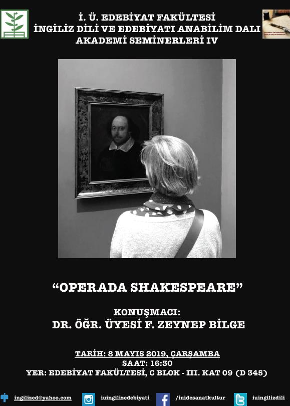 İDE İngiliz-Dili-ve-Edeibyatı Opera Shakespeare Dr.-Öğr.-Üyesi-Zeynep-Bilge Akademi-Seminerleri