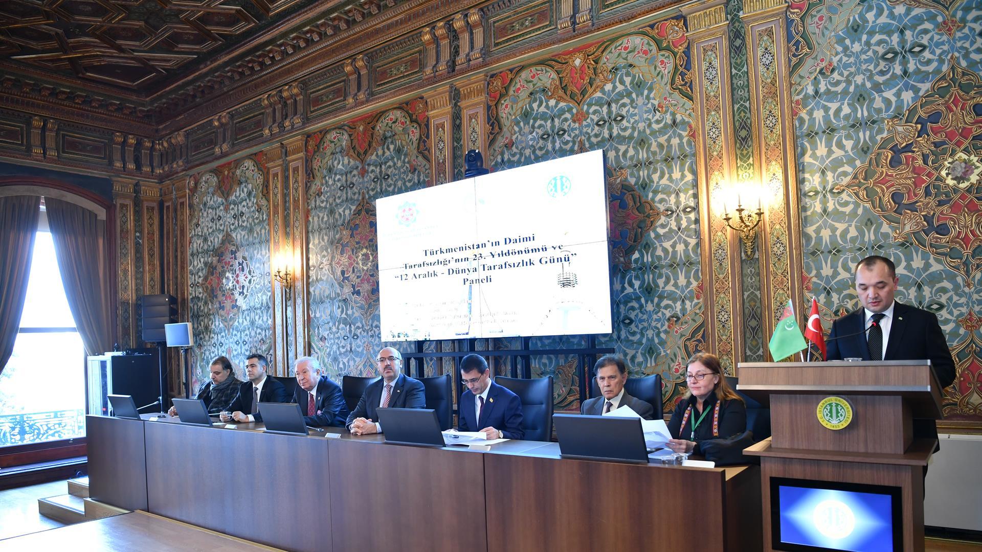 Türkmenistan'ın-Daimî-Tarafsızlığı'nın-23.-Yıl-Dönümü-ve-12-Aralık-Dünya-Tarafsızlık-Günü-Paneli-İstanbul-Üniversitesi'nde-Gerçekleştirildi