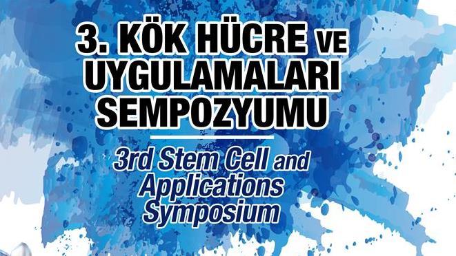 Kök-Hücre-ve-Uygulamaları Sempozyum 3.Kök-Hücre