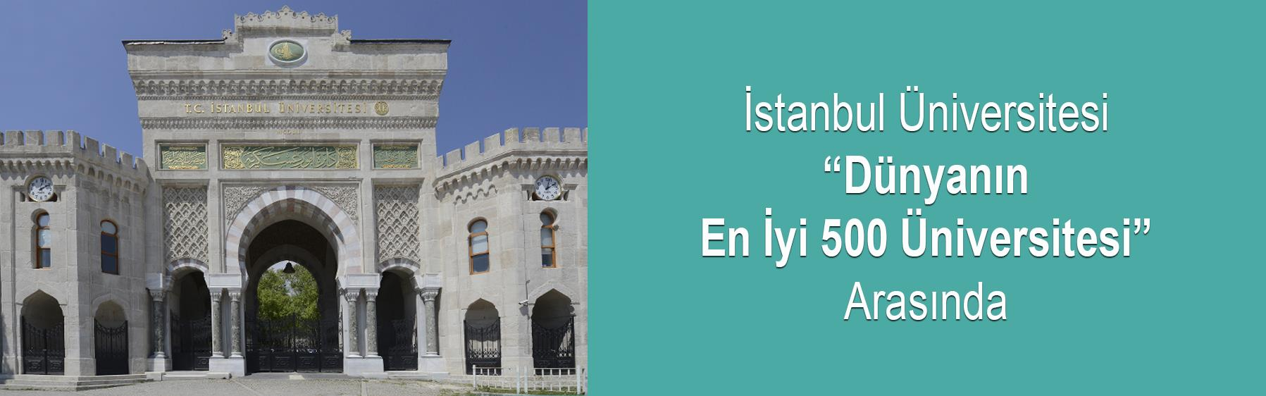 """İstanbul-Üniversitesi-""""Dünyanın-En-İyi-500-Üniversitesi""""-Arasında"""
