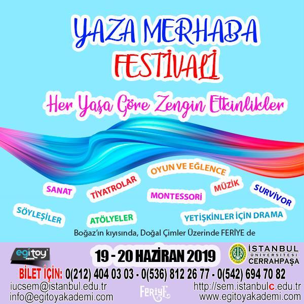 festival yaza-merhaba-festivali drama-etknlikleri oyun eğlence feriye feriye-sarayı egtoy-akademi cerrahpaşasem iücsem iüc-sem cerrahapaşa-sürekli-eğitim-merkezi sürekli-eğitim