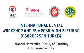 Uluslararası Türkiye Kanama Bozuklukları Diş Hekimliği Çalıştayı & Sempozyumu