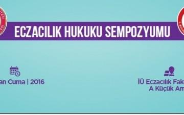 """01 Nisan 2016 tarihinde düzenlenen """"Eczacılık Hukuku Sempozyumu"""""""