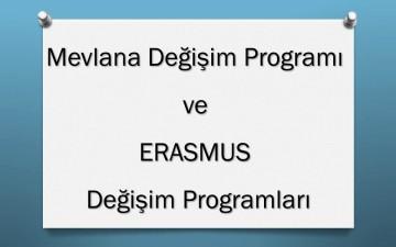 Mevlana Değişim Programı ve ERASMUS Değişim Programları