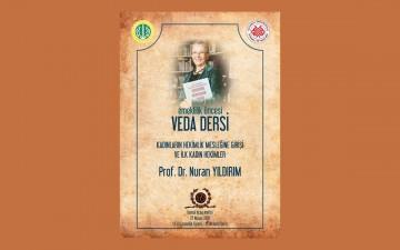 Prof. Dr. Nuran YILDIRIM'ın Veda Dersi