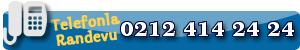 Telefonla Randevu 02124142424