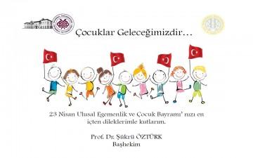 23 Nisan Ulusal Egemenlik ve Çocuk Bayramı Kutlaması Başhekimlik
