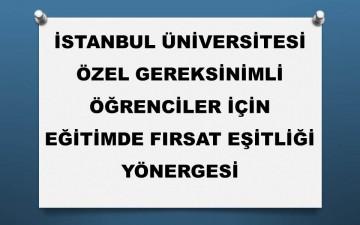 İstanbul Üniversitesi Eğitimde Fırsat Eşitliği Yönergesi Yayınlanmıştır