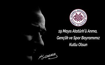 19 Mayıs Atatürk'ü Anma, Gençlik ve Spor Bayramı Kutlaması Dekanlık