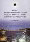 Gastrointestinal Sistem Kanserleri Konsensus Toplantıları