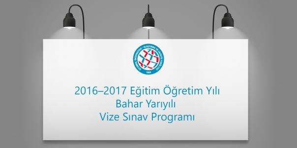 2016-2017-bahar-yariyili-vize-sinav-programi