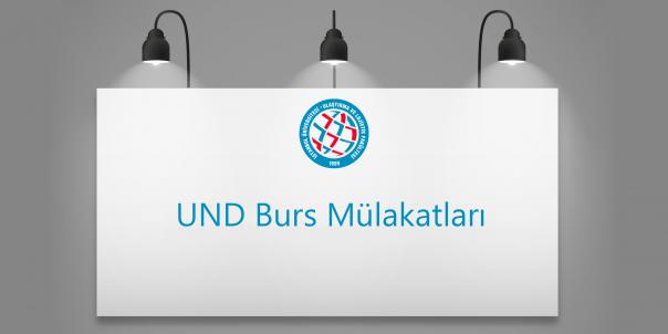 UND Burs Mülakatları